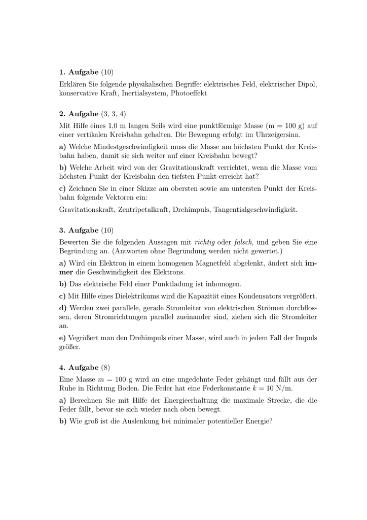 1. Aufgabe (10) Erklären Sie folgende physikalischen Begriffe
