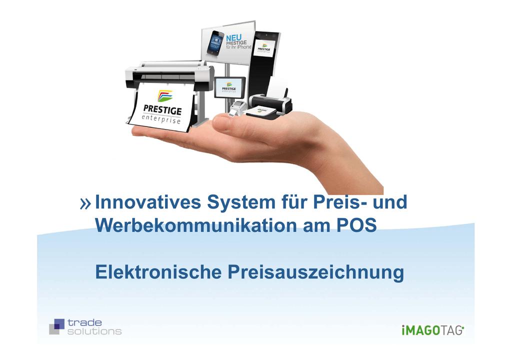 Innovatives System für Preis- und Werbekommunikation am POS