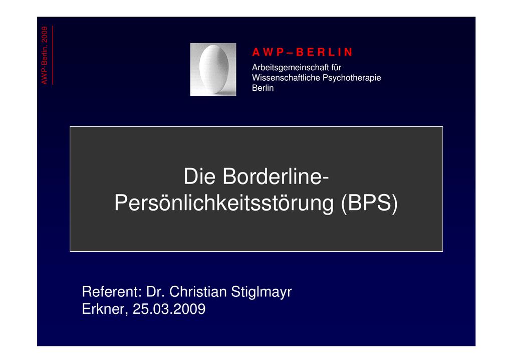 Die Borderline- Persönlichkeitsstörung (BPS)
