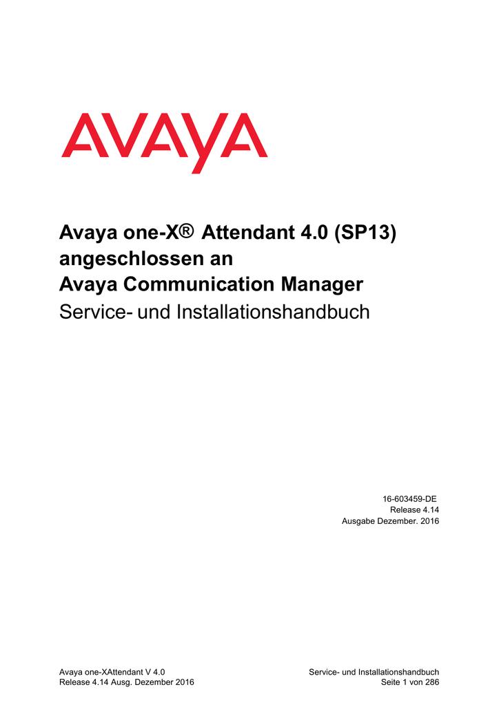 Avaya one-X® Attendant 4.0 SP13 angeschlossen an Avaya