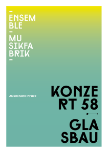 kOnZe rt 58 Gla sbau - Ensemble Musikfabrik