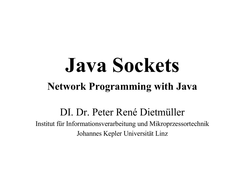 Network Programming with Java DI  Dr  Peter René Dietmüller
