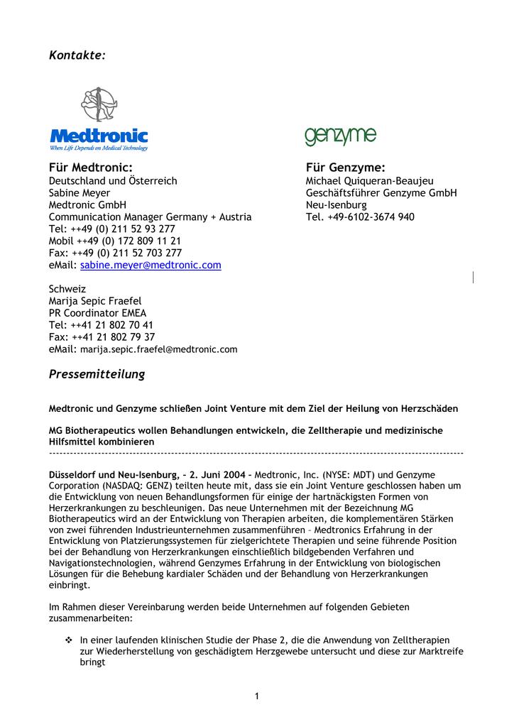 Kontakte: Für Medtronic: Für Genzyme: Pressemitteilung