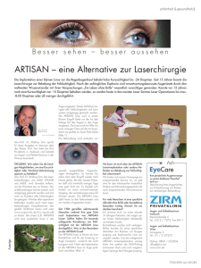 ARTISAN – eine Alternative zur Laserchirurgie