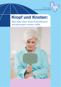 Kropf und Knoten - International Thyroid Awareness Week