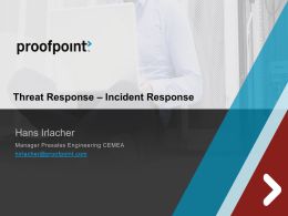 Hans Irlacher Threat Response – Incident Response