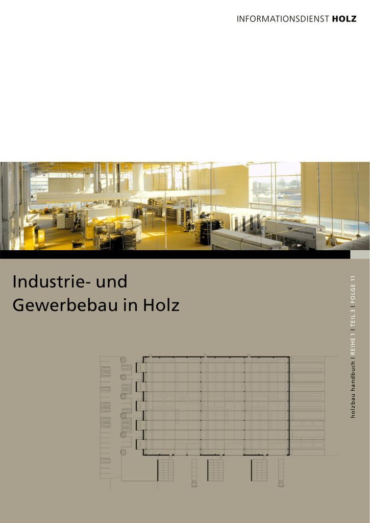 Gewerbebau in Holz Industrie