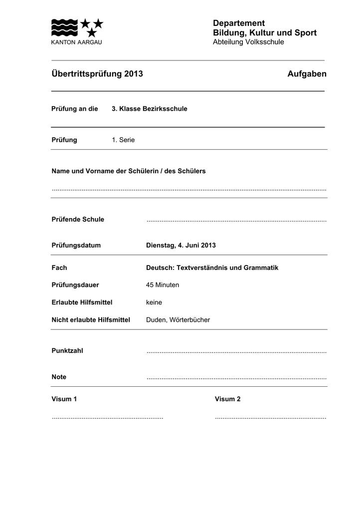 Übertrittsprüfung 2013 Deutsch Textverständnis