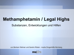 Methamphetamin – Die Substanz