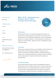 MOC 10747: Administering System Center 2012 Configuration