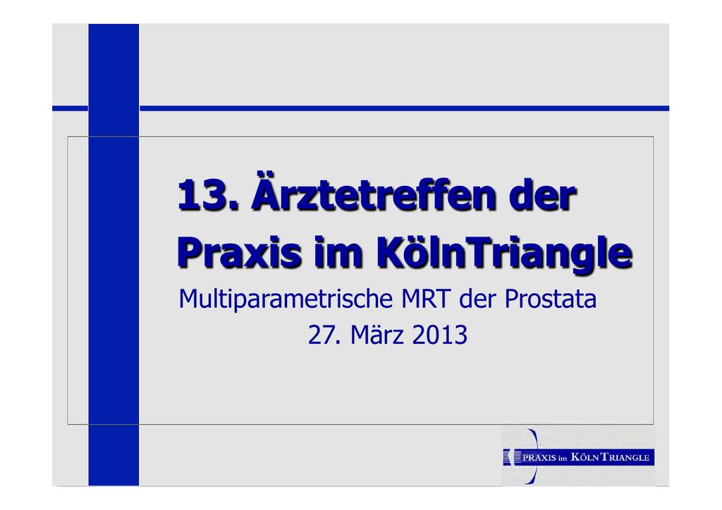 multiparametrische mrt der prostata mit pi rads befundung