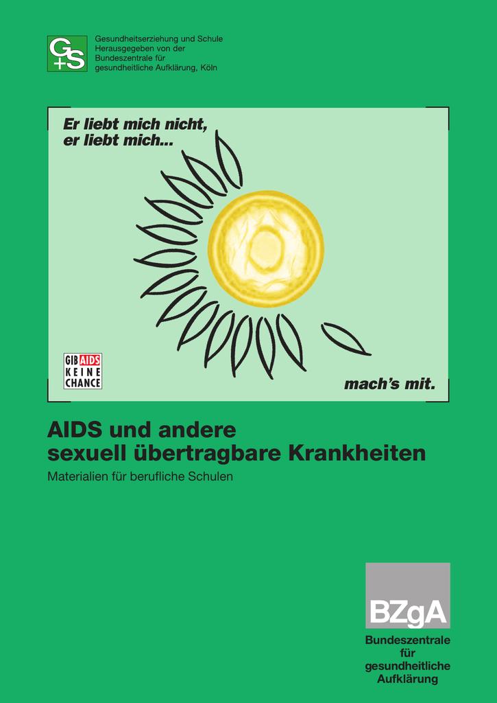 AIDS und andere sexuell übertragbare Krankheiten