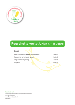 Fourchette verte Junior 4 – 15 Jahre