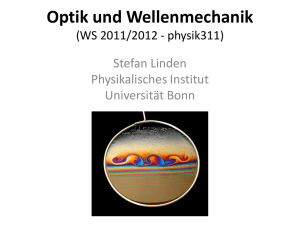 Optik und Wellenmechanik (WS 2011/2012