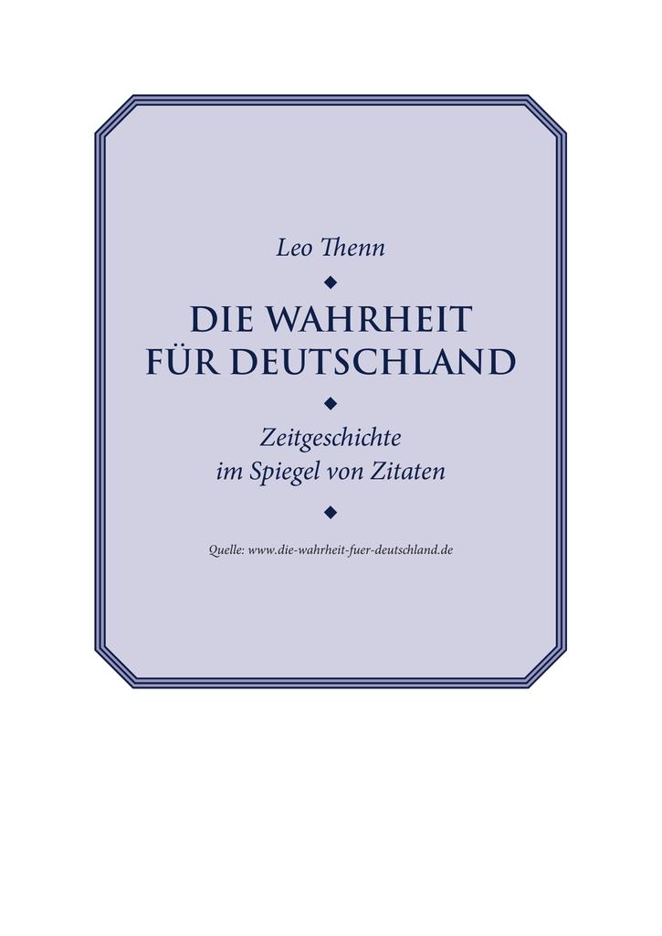 1108_Leo Thenn_Wahrheit für Deutschland - Der BRD