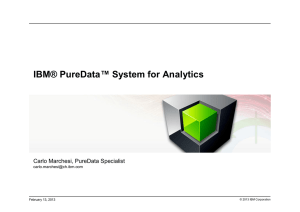 IBM® PureData™ System for Analytics