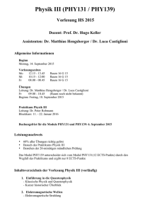 Physik III (PHY131 / PHY139)