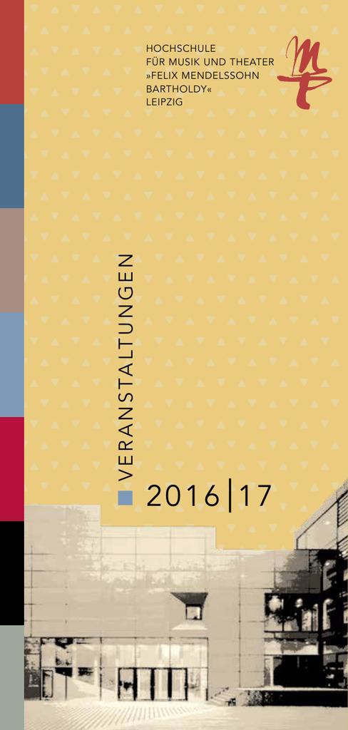 2016 17 Felix Mendelssohn Bartholdy Leipzig