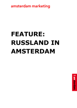feature: russland in amsterdam