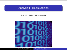 Analysis I - Reelle Zahlen - homepages.math.tu