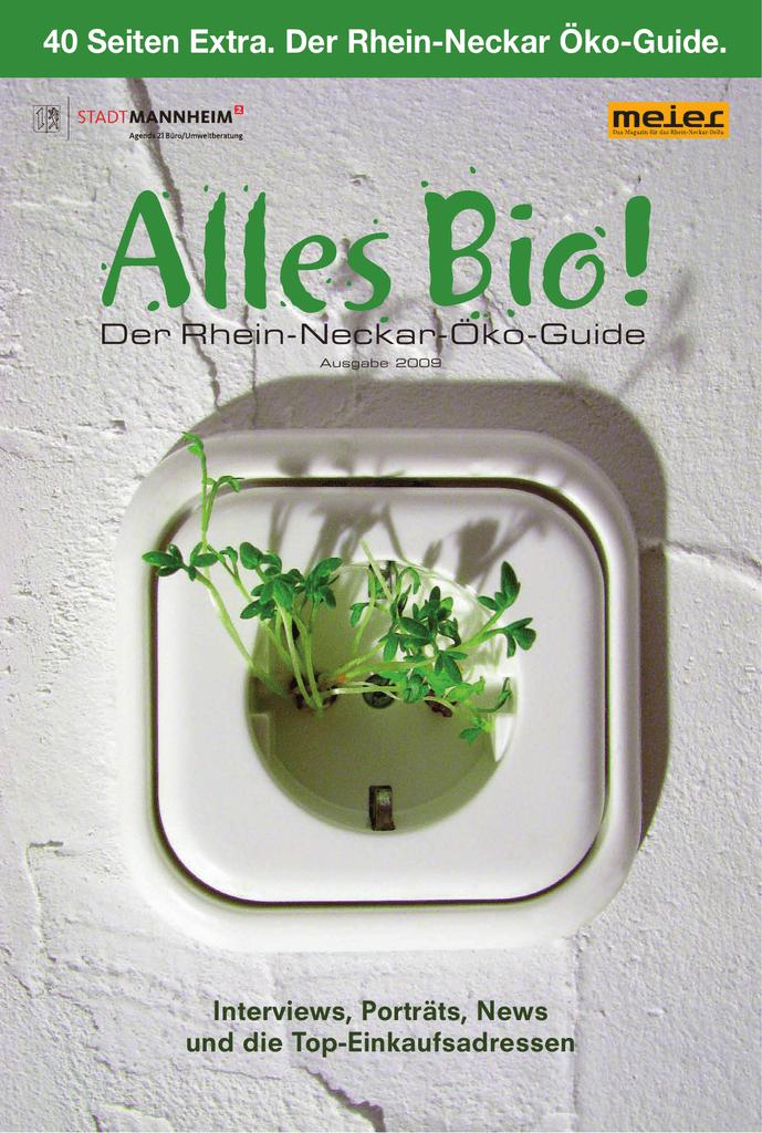 52ad03e8e6de6f 40 Seiten Extra. Der Rhein-Neckar Öko-Guide.
