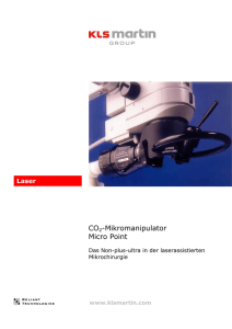 CO2-Mikromanipulator Micro Point