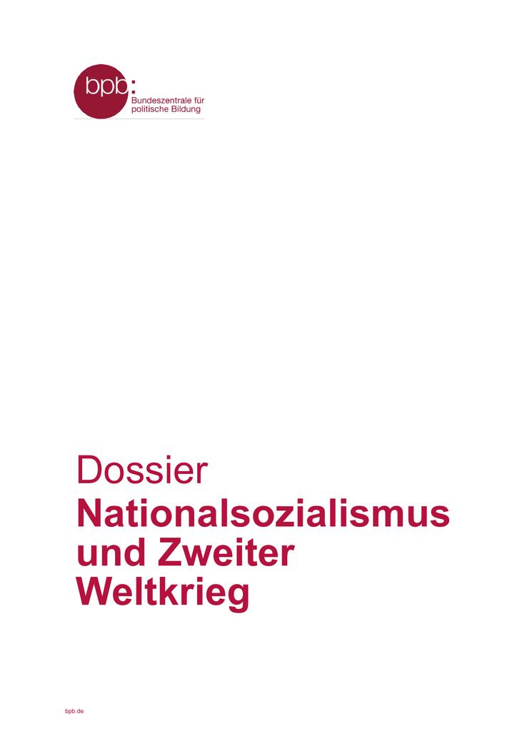 Nationalsozialismus und Zweiter Weltkrieg - bpb