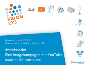 #wireinander Eine Imagekampagne mit YouTube crossmedial