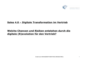 Sales 4.0 – Digitale Transformation im Vertrieb Welche Chancen