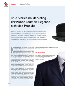 True Stories im Marketing – der Kunde kauft die Legende