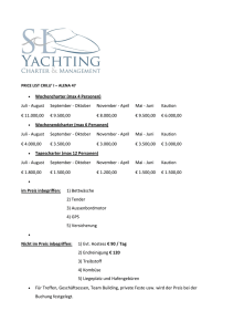 Wochencharter (max 4 Personen) Juli - August September
