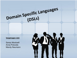 Domain Specific Languages (DSLs)