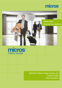 MICROS Fidelio Suite8 Version 8.9 Fidelio Suite8 Dokumentation