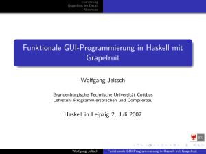 Funktionale GUI-Programmierung in Haskell mit Grapefruit