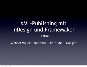 XML-Publishing mit InDesign und FrameMaker