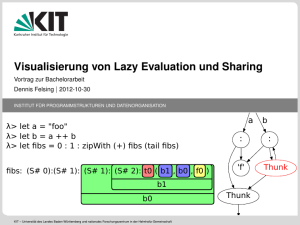 Visualisierung von Lazy Evaluation und Sharing