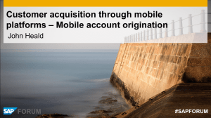 Customer acquisition through mobile platforms – Mobile account