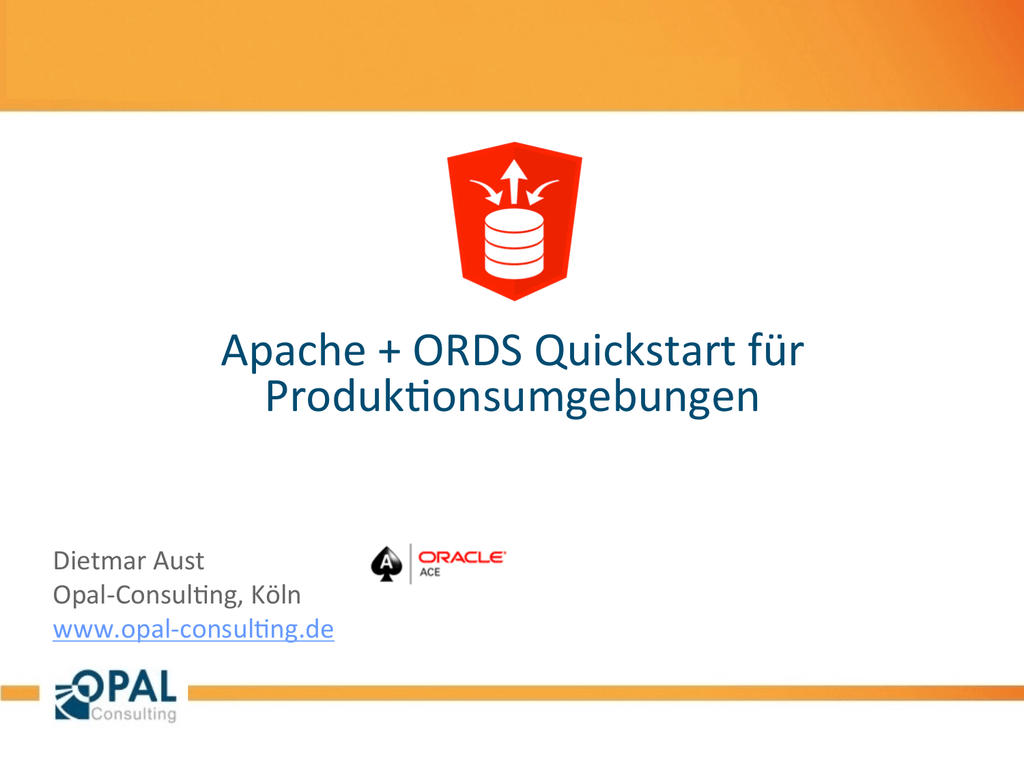 Apache + ORDS Quickstart für Produkionsumgebungen