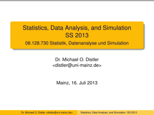 Statistics, Data Analysis, and Simulation SS 2013
