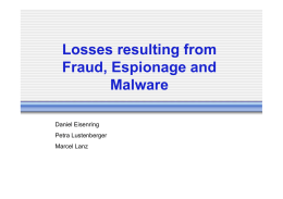 Losses resulting from Fraud, Espionage and Malware