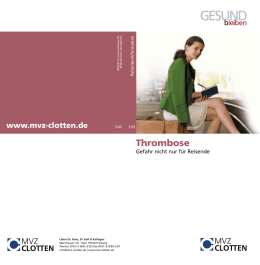 Thrombose - Labor Clotten