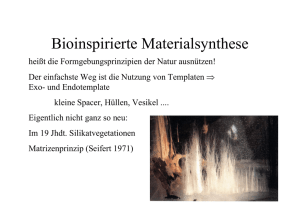4 Bioinspirierte Materialsynthese