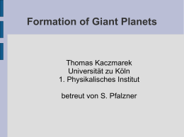 Formation of Giant Planets - I. Physikalisches Institut