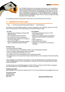 IT - ADMINISTRATOR/IN (M/W) www.tyromotion.com