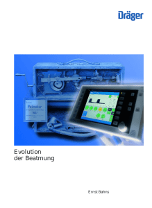 Evolution der Beatmung - Frank`s Hospital Workshop