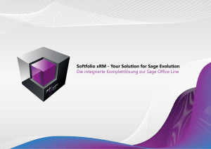 Softfolio xRM - Your Solution for Sage Evolution Die integrierte