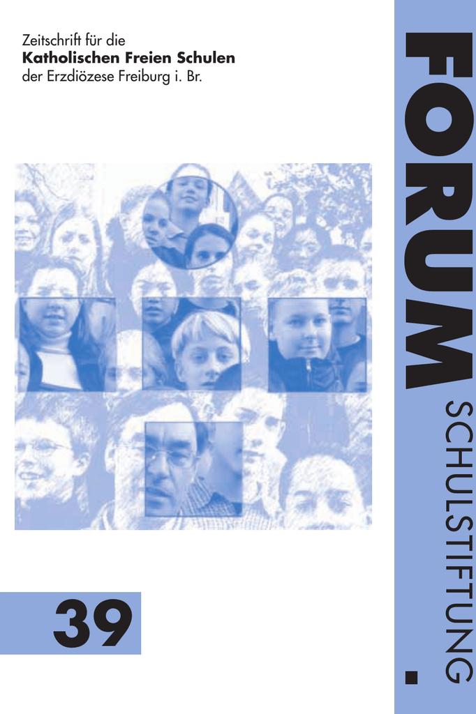 ForumSchulstiftung 39 - Schulstiftung der Erzdiözese Freiburg