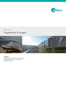 Tropenhaus Frutigen - Jobst Willers Engineering AG