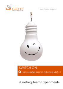 SWITCH ON Experiment - QPM Marketing Services