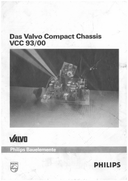 Das Valvo Compact Chassis VCC 93/00